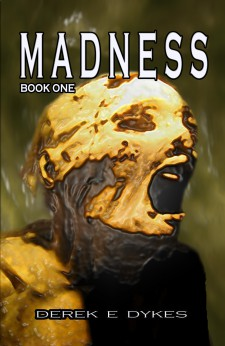 MADNESS: BOOK ONE